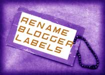 How to rename Blogger labels